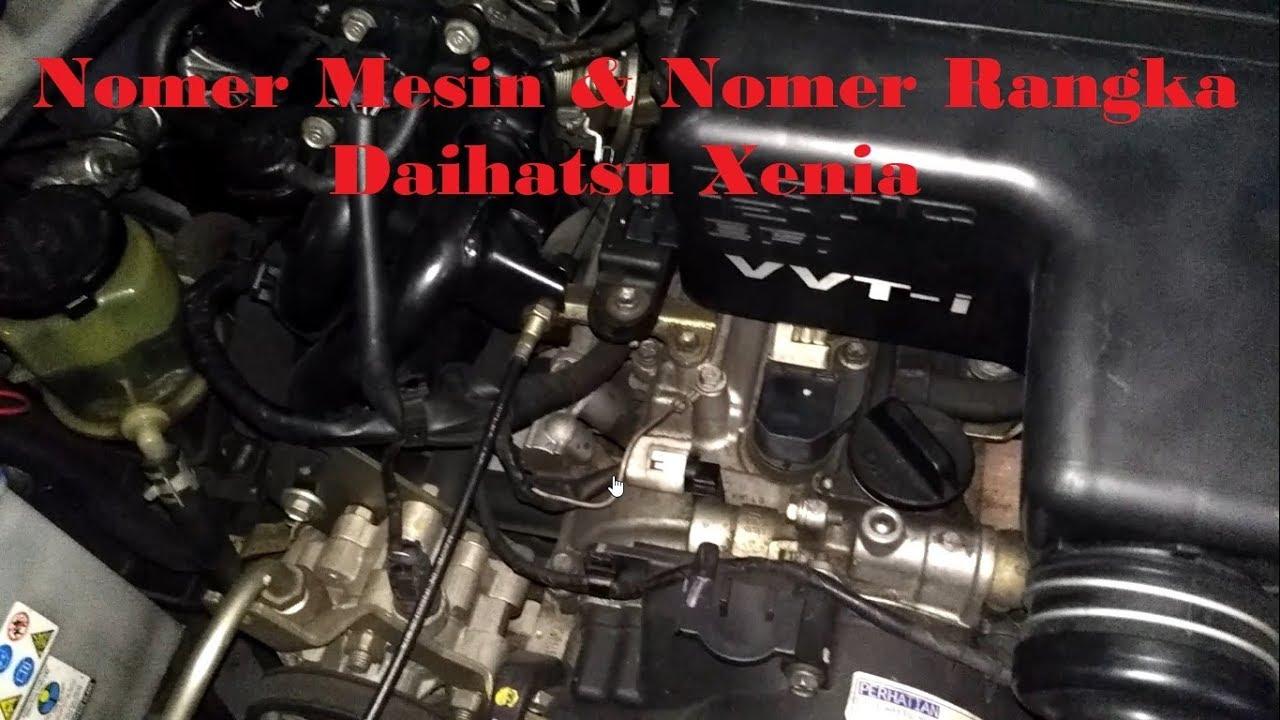 Posisi Nomor Mesin Grand New Avanza Veloz 1.5 2017 Letak Rangka Daihatsu Xenia