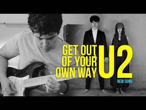 Get Out Of Your Own Way | U2 | Guitar Cover