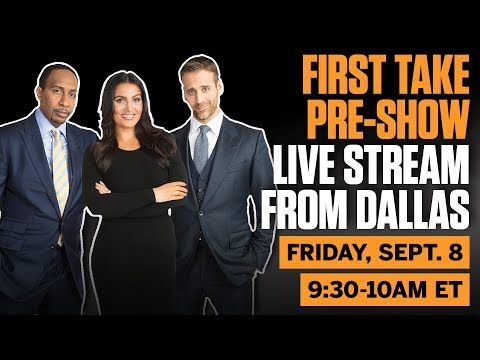 First Take Pre-Show - Behind the scenes live stream from Dallas  | First Take | ESPN