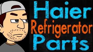 Haier Refrigerator Parts