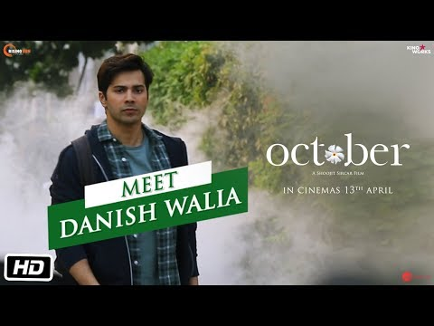 October | Meet Danish Walia | Varun Dhawan | Banita Sandhu | Shoojit Sircar