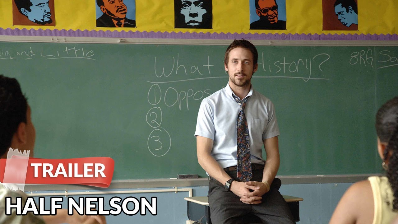 Half Nelson Trailer