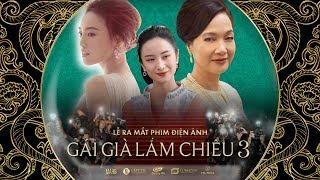 Gái Già Lắm Chiêu 3 | Lễ ra mắt phim | NSND LÊ KHANH - NINH DƯƠNG LAN NGỌC - JUN VŨ