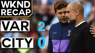 VAR Saves Spurs vs Man City Again, Barcelona Lifeless vs Bilbao - Weekend Recap #2