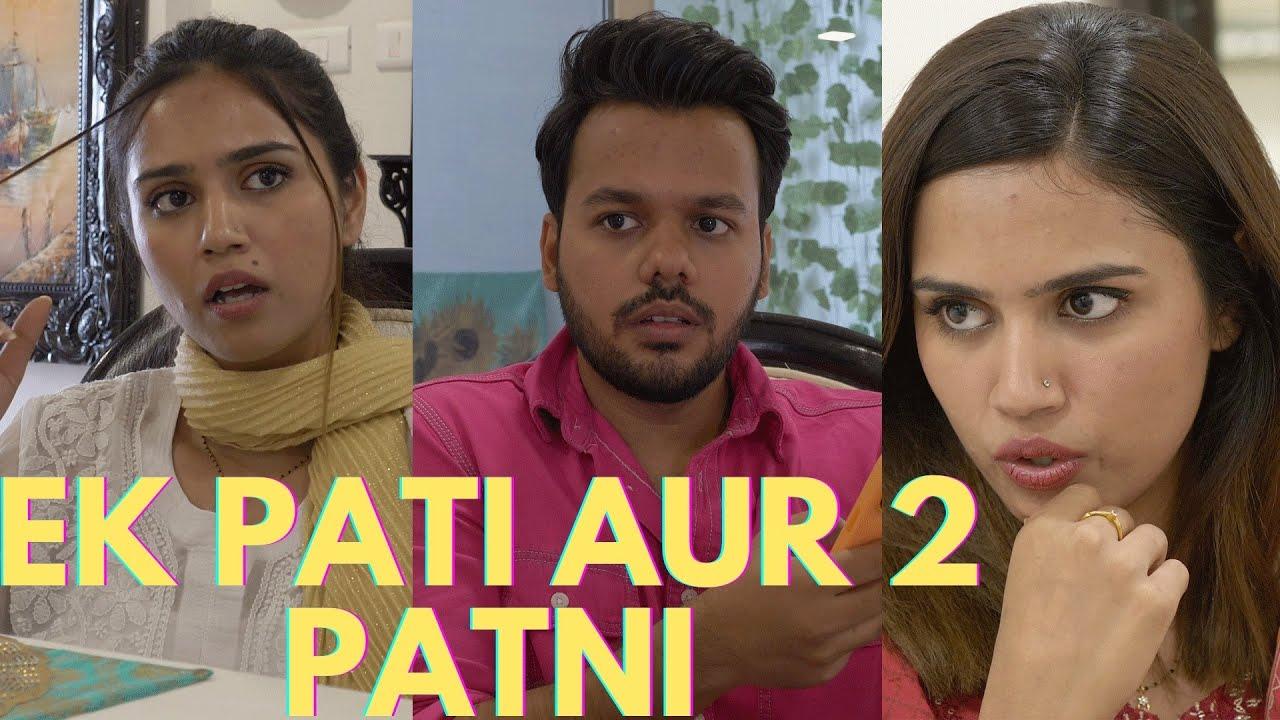 Download EK PATI AUR 2 PATNI..!!