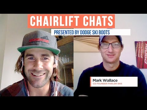 How to Pursue Your Dream with Parlor Skis  | Dodge Ski Boots Chairlift Chat #1
