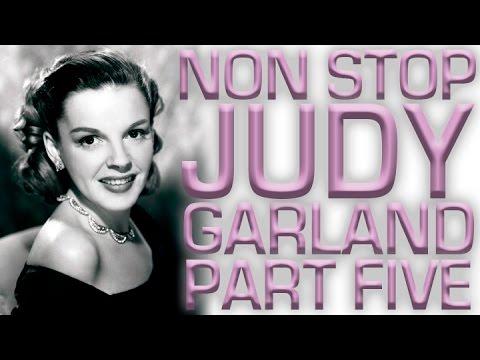 Non Stop Judy Garland | Part 5