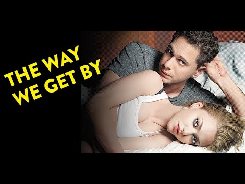 The Way We Get By - Behind The Scenes