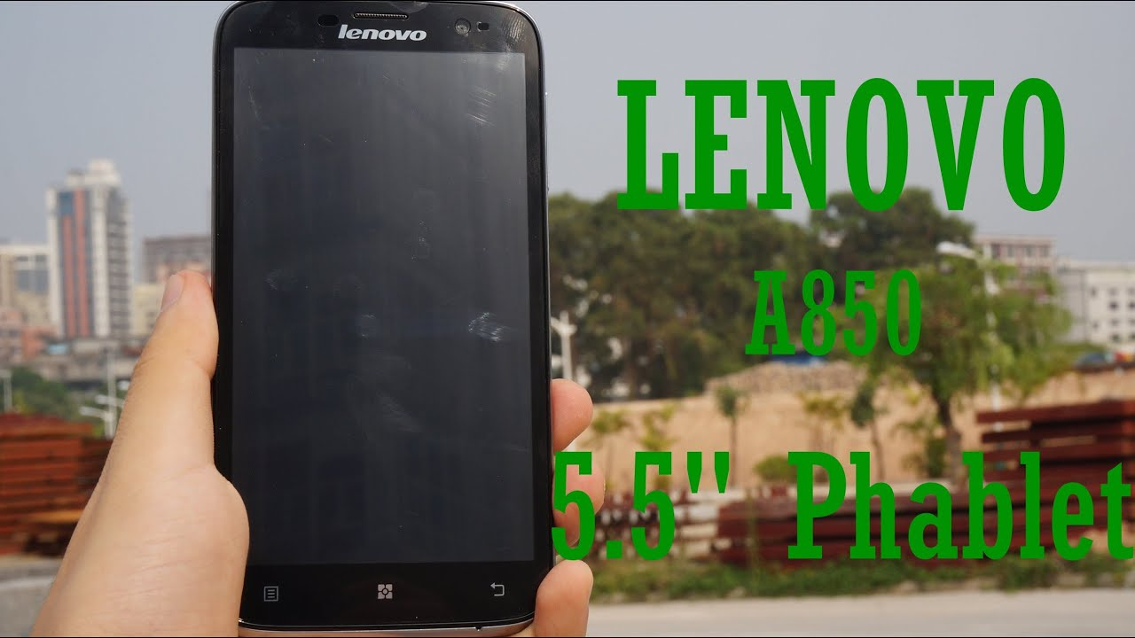 "Lenovo A850 review! Cheap 5.5"" quad-core android 4.2.2 phablet! Tinydeal"