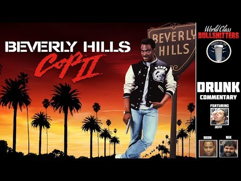 Beverly Hills Cop II DRUNK Commentary Podcast