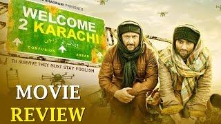 Welcome To Karachi - Full Movie Review in Hindi | Arshad Warsi, Jackky Bhagnani, Lauren Gottlieb