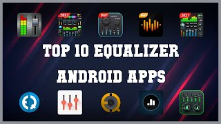 Top 10 Equalizer Android App | Review screenshot 3