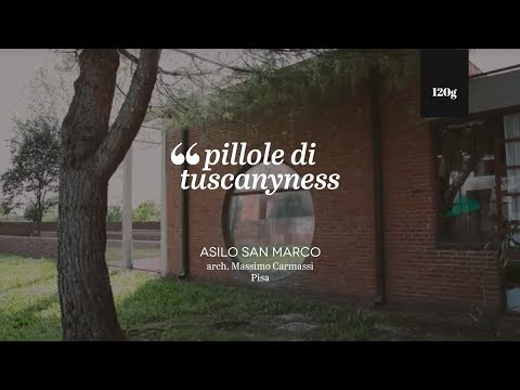 Pills of Tuscanyness — Asilo a San Marco (Massimo Carmassi)