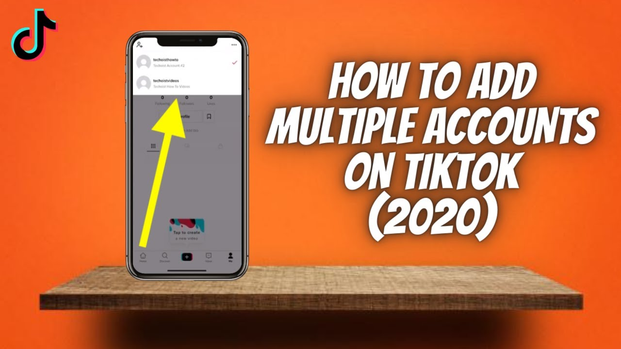 How To Add Multiple Accounts On Tiktok 2020 Make Another Tik Tok Account Use 2 On 1 Phone Youtube