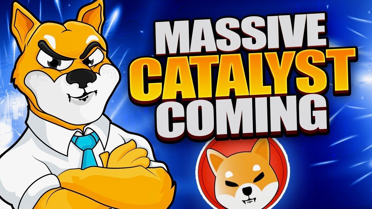 SHIBA INU COIN MASSIVE CATALYSTS TO COME!!! GET READY!!! Shiba Inu Price Prediction SHIB COIN NEWS