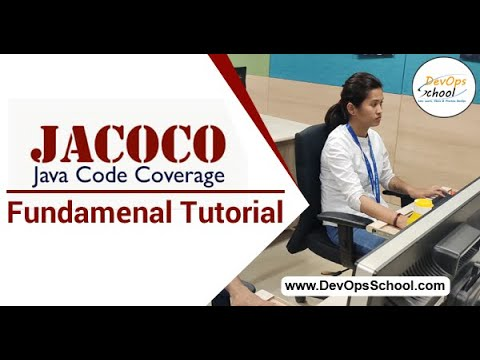 JaCoCo Fundamental Tutorial For Beginners With Demo 2020 — By DevOpsSchool