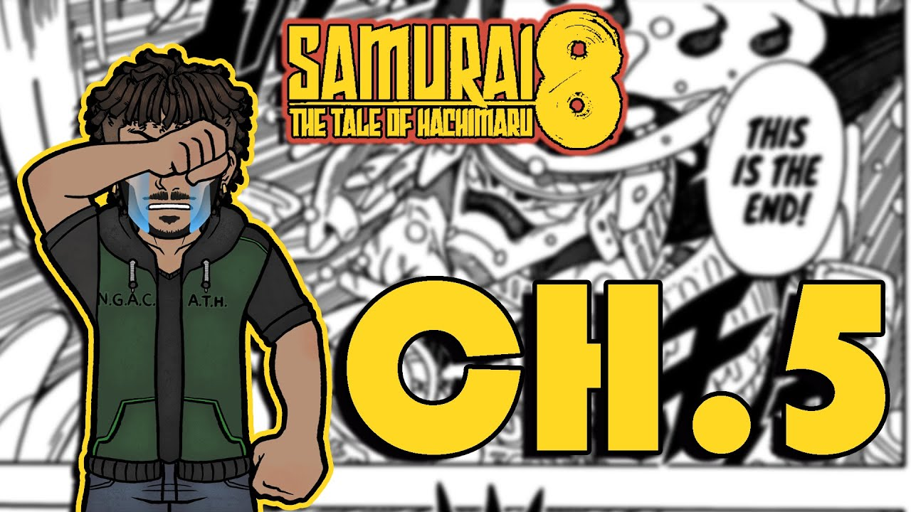 Samurai 8 Chapter 5 Review| We dive back in !