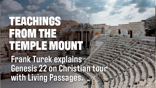 Frank Turek Explains Difficulty of Genesis 22 on Christian Tour of Israel