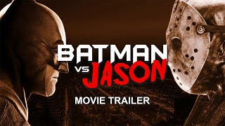 BATMAN VS JASON - Trailer #1 - (2020)