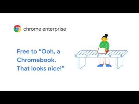 """""""Chrome Enterprise: I.T. Set Free from waiting for a device"""""""