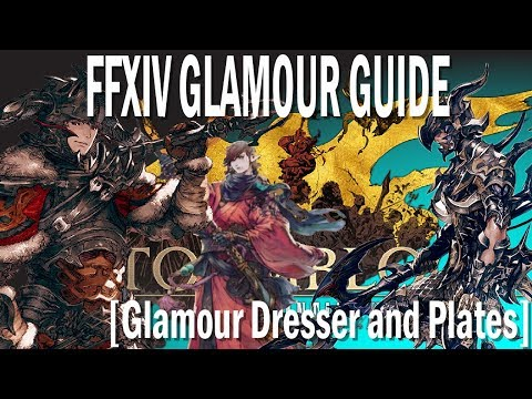 FFXIV Guide To The Glamour System [Old and New] [Glamour