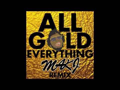 All Gold Everything (MAKJ Remix) - Trinidad James (Audio) | DJ MAKJ