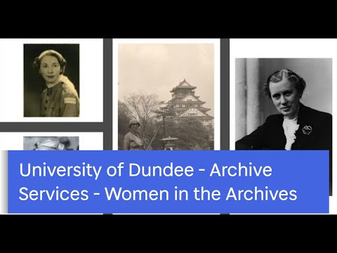 University of Dundee Archive Services - Women in the Archives