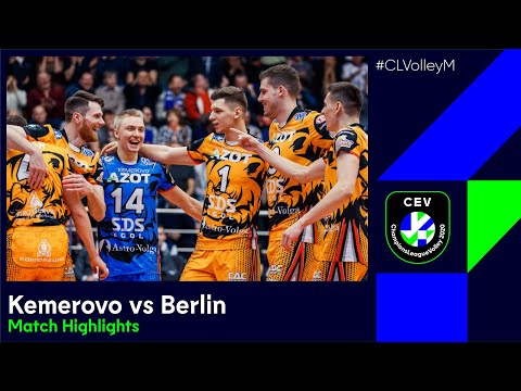 #CLVolleyM   Kuzbass KEMEROVO Vs BERLIN Recycling Volleys - Match Highlights