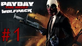 Payday: The Heist Wolfpack DLC Gameplay Part 1 - The Richsters