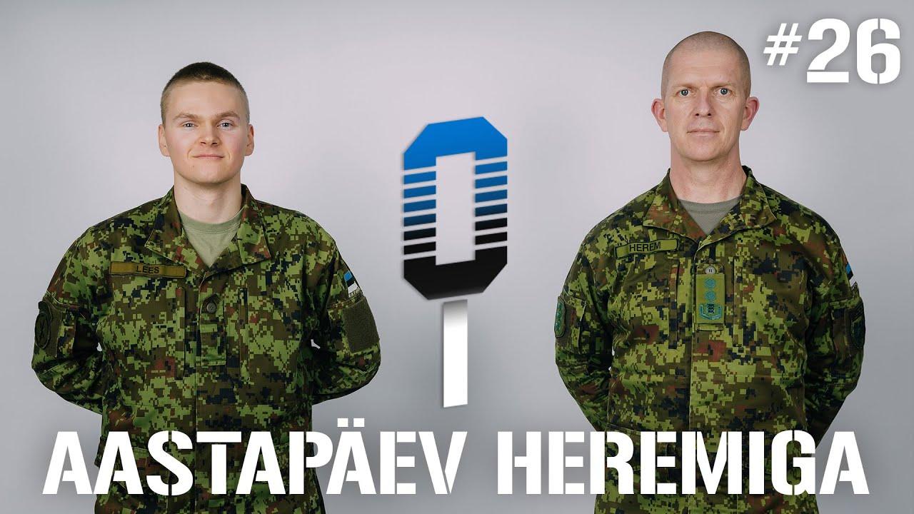 Sõdurilehe podcast | #26 Aastapäev Heremiga