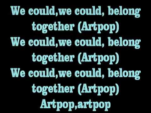 Lady Gaga - Artpop (Lyrics)
