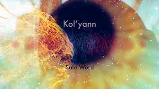 �������� ���� Kol'yann - Safe Word ������