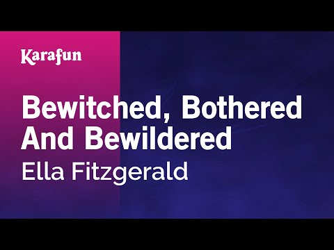 Karaoke Bewitched, Bothered And Bewildered - Ella Fitzgerald * mp3