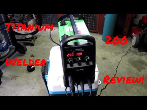 Titanium Unlimited 200 Multiprocess Welder Review - Awesome!