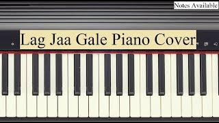 Lag Ja Gale Song Piano Cover (Tutorial with Notes)