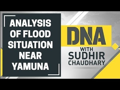 DNA: Detailed analysis of flood situation near river Yamuna due to encroachment