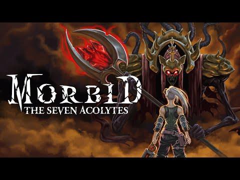 Morbid - The Seven Acolytes | (2020) [gameplay] |