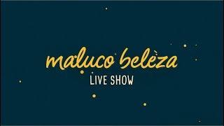 @Daniel Carapeto - Comediante - Maluco Beleza LIVESHOW