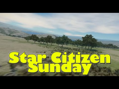 Star Citizen Sunday | Planet Eco Systems, Weather/Water/Clouds/Sun + More