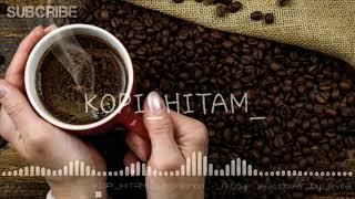 Download Mp3 Awali Pagimu Dengan Secangkir Kopi 《 Reggae Kopi Hitam 》