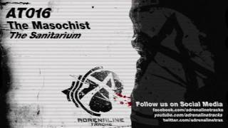 The Masochist - The Sanitarium