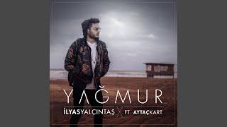 Yağmur (feat. Aytaç Kart) Video