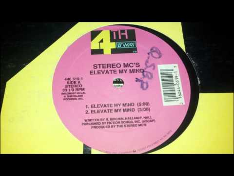 Stereo MC's - Elevate My Mind
