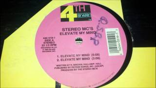 Stereo MC's - Elevate My Mind
