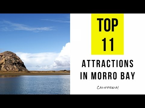 Top 11. Best Tourist Attractions in Morro Bay - California