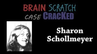 Case Cracked: Sharon Schollmeyer