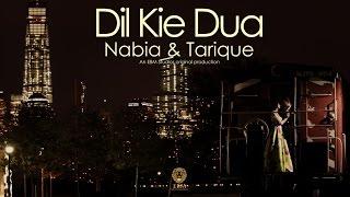 Dil Kie Dua starring Nabia & Tarique an #EBMstudios original produc...