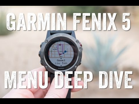 GARMIN FENIX 5: All about that menu!