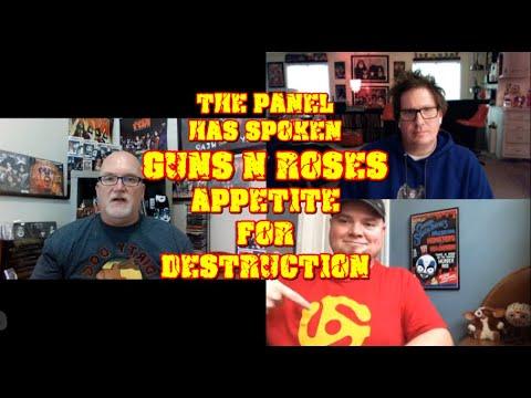 The Panel Has Spoken – Guns n Roses – Appetite for Destruction  – 80's Metal – Episode 1
