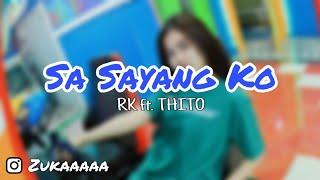 Gambar cover BAPERIN BANGET LAGU INI!!! Sa Sayang Ko - RK ft THITO | cover by Lizuka